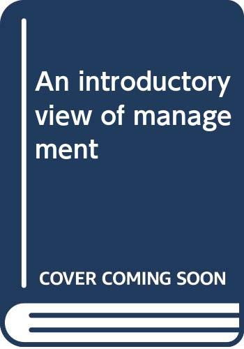 An introductory view of management: Drucker, Peter Ferdinand
