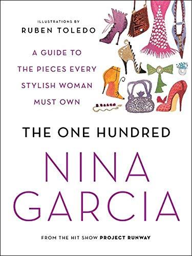 9780061664632: The One Hundred: A Guide to the Pieces Every Stylish Woman Must Own