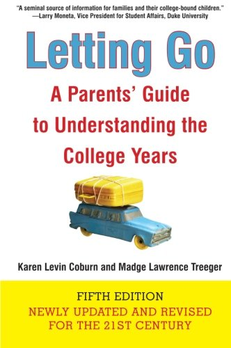 9780061665738: Letting Go (Fifth Edition): A Parents' Guide to Understanding the College Years