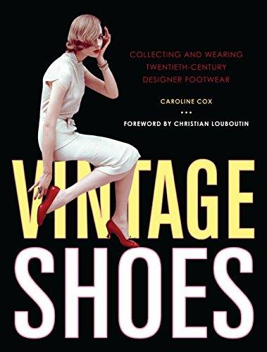 9780061665769: Vintage Shoes: Collecting and Wearing Twentieth-Century Designer Footwear