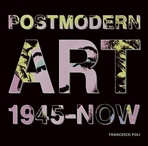 9780061665776: Post Modern Art: 1945-Now