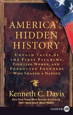 9780061668029: America's Hidden History