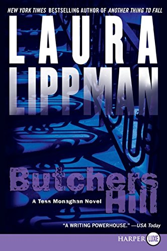 Butchers Hill: A Tess Monaghan Novel: Lippman, Laura