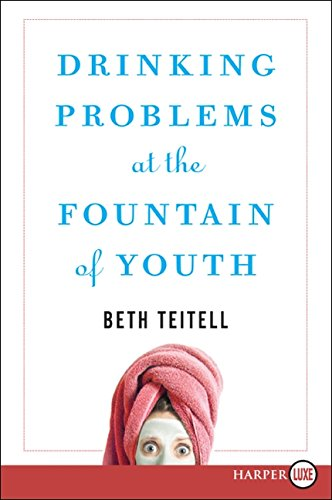 9780061668180: Drinking Problems at the Fountain of Youth LP