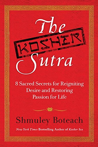 9780061668357: The Kosher Sutra: Eight Sacred Secrets for Reigniting Desire and Restoring Passion for Life