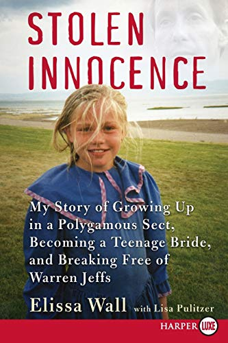 9780061668371: Stolen Innocence: My Story of Growing Up in a Polygamous Sect, Becoming a Teenage Bride, and Breaking Free of Warren Jeffs