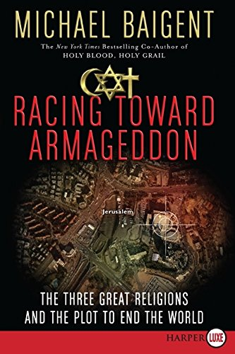 9780061669033: Racing Toward Armageddon LP: The Three Great Religions and the Plot to End the World