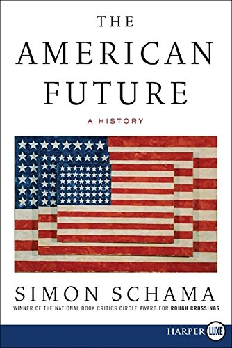 9780061669071: The American Future: A History