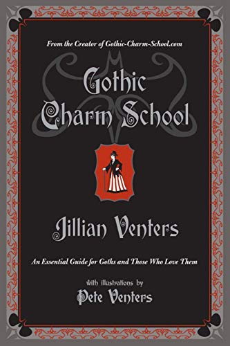 9780061669163: Gothic Charm School: An Essential Guide for Goths and Those Who Love Them
