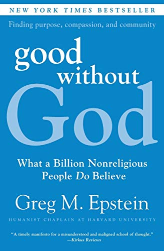 9780061670121: Good Without God: What a Billion Nonreligious People Do Believe