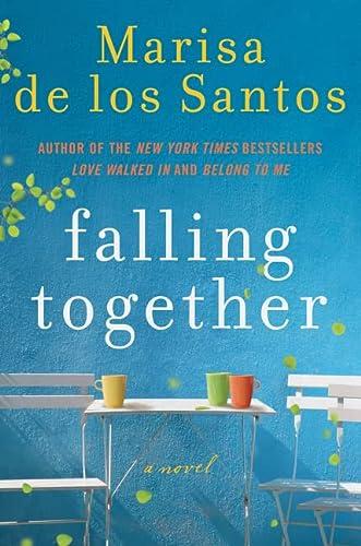 9780061670879: Falling Together: A Novel