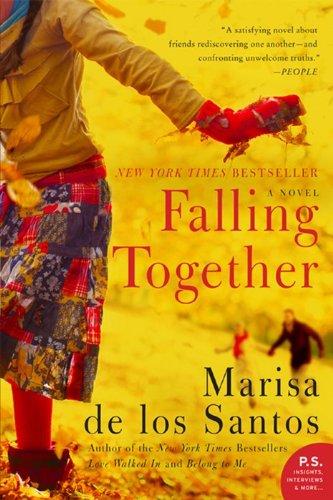 9780061670886: Falling Together: A Novel