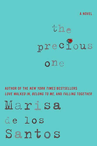 9780061670893: The Precious One: A Novel