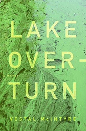 9780061671166: Lake Overturn: A Novel