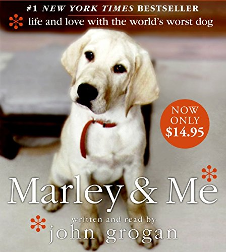 9780061671326: Marley & Me:  Life and Love with the World's Worst Dog (CD)