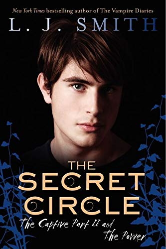 9780061671357: The Secret Circle: The Captive Part II and the Power (Secret Circle (Harper Teen))