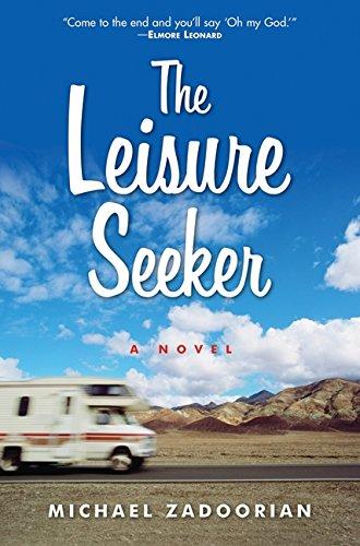 9780061671784: The Leisure Seeker: A Novel
