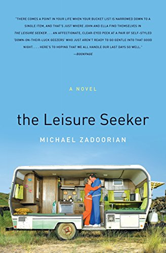 9780061671791: The Leisure Seeker: A Novel