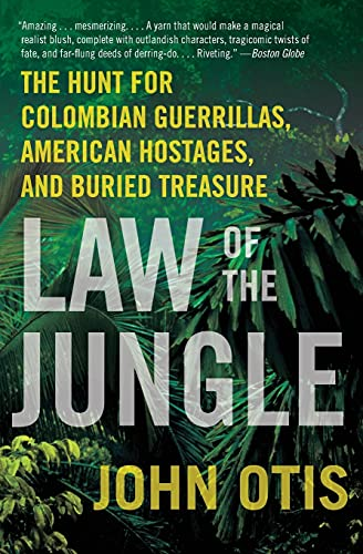 9780061671821: Law of the Jungle: The Hunt for Colombian Guerrillas, American Hostages, and Buried Treasure
