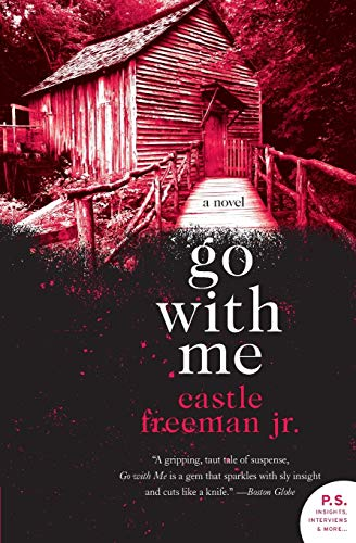 9780061671852: Go with Me: A Novel