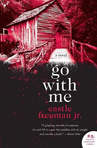 9780061671852: Go with Me: A Novel