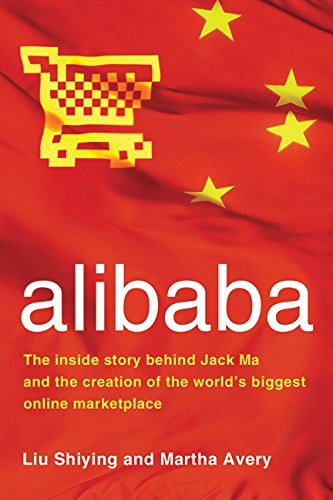 9780061672194: alibaba: The Inside Story Behind Jack Ma and the Creation of the World's Biggest Online Marketplace
