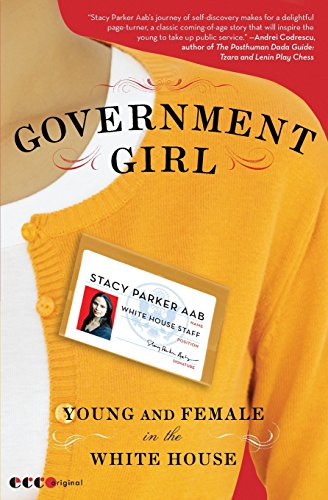Government Girl Young and Female in the White House: Stacy Parker Aab