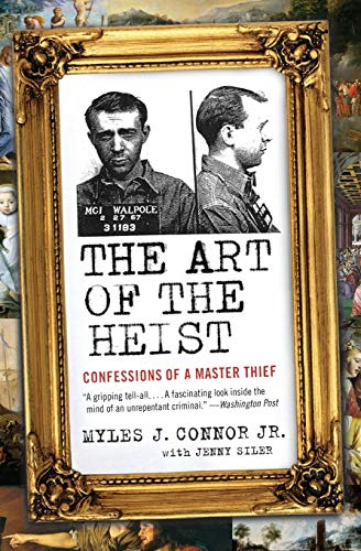 9780061672293: The Art of the Heist: Confessions of a Master Thief