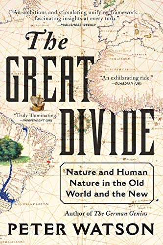 9780061672460: The Great Divide: Nature and Human Nature in the Old World and the New