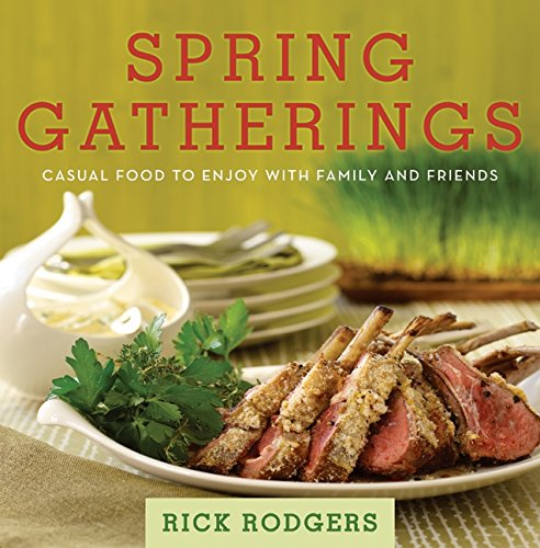 9780061672514: Spring Gatherings: Casual Food to Enjoy with Family and Friends