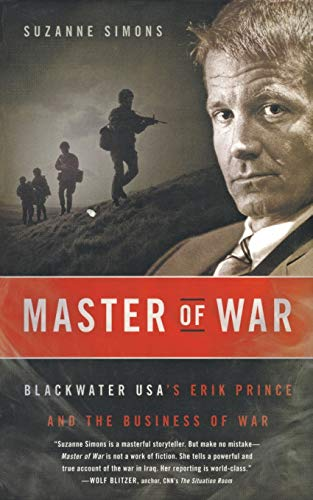 9780061672712: Master of War: Blackwater USA's Erik Prince and the Business of War