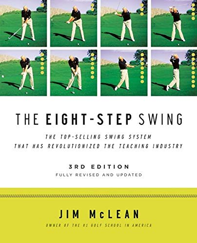 9780061672828: The Eight-Step Swing