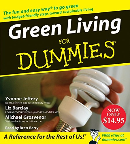 9780061672835: Green Living for Dummies (For Dummies (Lifestyles Audio))