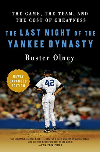 9780061672873: The Last Night of the Yankee Dynasty: The Game, the Team, and the Cost of Greatness