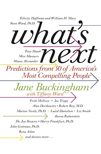 9780061672910: What's Next: Predictions from 50 of America's Most Compelling People