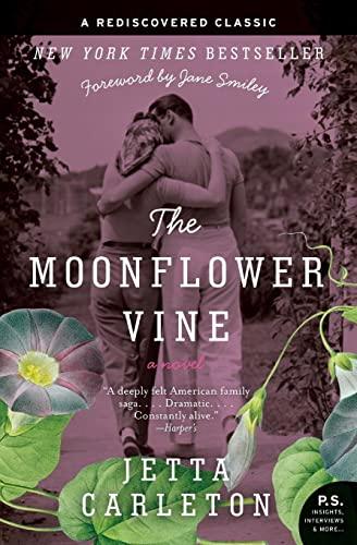 The Moonflower Vine: A Novel (P.S.): Carleton, Jetta