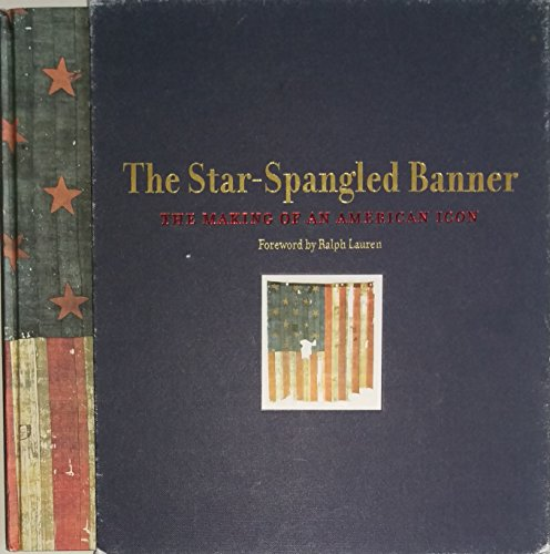 9780061673436: The Star-Spangled Banner: The Making Of An American Icon