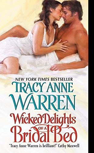 9780061673443: Wicked Delights of a Bridal Bed (Byrons of Braebourne)