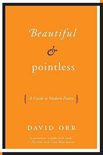 9780061673467: Beautiful & Pointless: A Guide to Modern Poetry