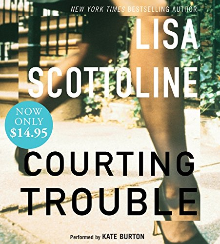 9780061673634: Courting Trouble