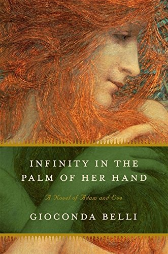 9780061673641: Infinity in the Palm of Her Hand: A Novel of Adam and Eve