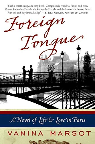 9780061673665: Foreign Tongue: A Novel of Life and Love in Paris