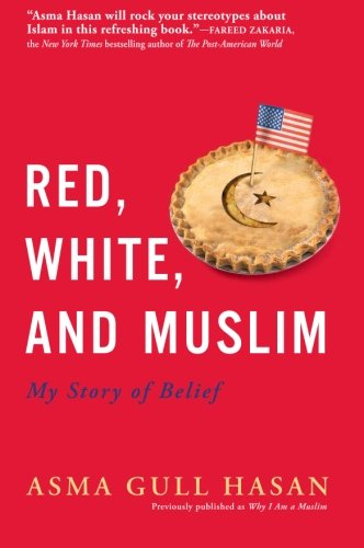 9780061673757: Red, White, and Muslim: My Story of Belief