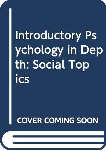 9780061684166: Introductory Psychology in Depth: Social Topics