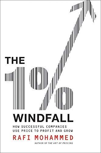 9780061684326: The 1% Windfall: How Successful Companies Use Price to Profit and Grow