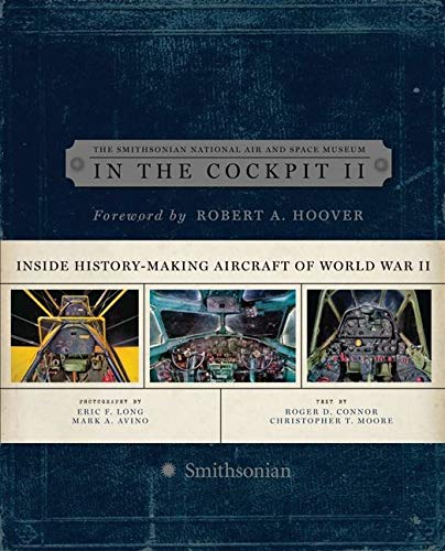 9780061684340: In the Cockpit 2: Inside History-Making Aircraft of World War II