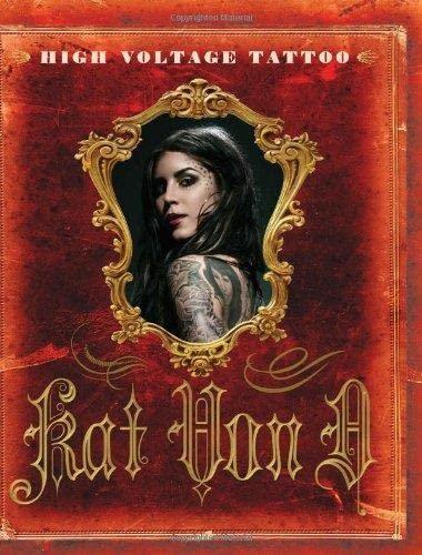 9780061684388: High Voltage Tattoo (Kat Von D)
