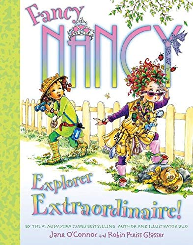 9780061684869: Fancy Nancy: Explorer Extraordinaire!