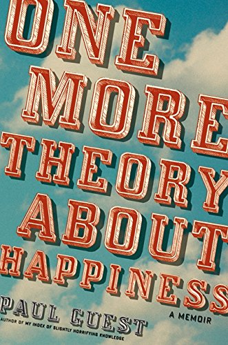 9780061685170: One More Theory About Happiness: A Memoir
