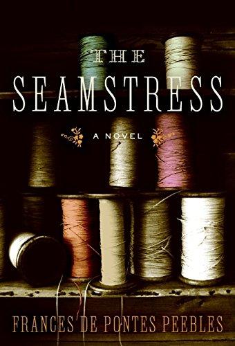 9780061685903: The Seamstress: A Novel